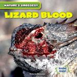 Lizard Blood - Roberto Betances