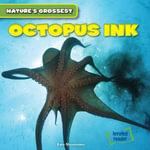 Octopus Ink - Kate Shoemaker