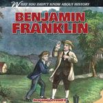 Benjamin Franklin - Benjamin Proudfit