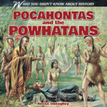 Pocahontas and the Powhatans - Reese Donaghey