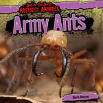 Army Ants - Marie Roesser