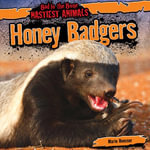 Honey Badgers - Marie Roesser