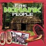 The Mohawk People : Native American Cultures - Ryan Nagelhout