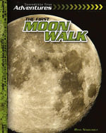 The First Moon Walk - Ryan Nagelhout
