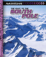 The Race to the South Pole - Ryan Nagelhout