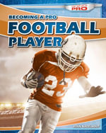 Becoming a Pro Football Player - Ryan Nagelhout