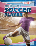 Becoming a Pro Soccer Player - Andrew Pina