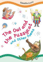 The Owl and the Pussycat and Other Poems : Favorite Poems