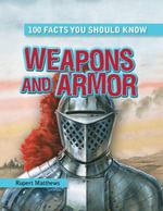 Weapons and Armor - Rupert Matthews