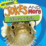 Jokes and More about Fish - Maria Nelson