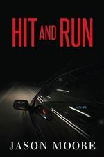 Hit and Run - Jason Moore
