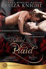 Behind the Plaid - Eliza Knight
