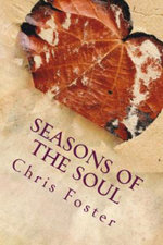Seasons of the Soul - Chris Foster