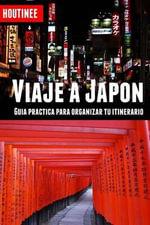Viaje a Japon - Turismo Facil y Por Tu Cuenta : Guia Practica Para Organizar Tu Itinerario - Ivan Benito Garcia