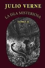 La Isla Misteriosa (Tomo 2) - Julio Verne