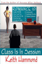 Romance 101 : Class Is in Session - Keith Hammond