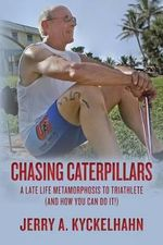 Chasing Caterpillars - MR Jerry a Kyckelhahn