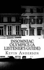 Insomniac Olympics (a Listener's Guide) - Kevin Anderson