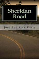 Sheridan Road - Jonathan Ryan Davis