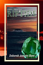 Tides - Book Two : Riptide - Deborah Annette Shaw