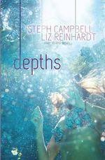 Depths : Lengths - Steph Campbell