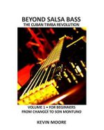 Beyond Salsa Bass : Timba : Modern Cuban Conga Rhythms [With DVD] - Kevin Moore