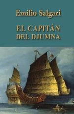 El Capitan del Djumna - Emilio Salgari