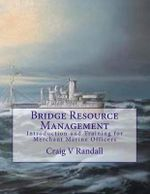 Bridge Resource Management - Capt Craig V Randall