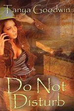 Do Not Disturb - Tanya Goodwin