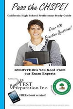 Pass the Chspe : California High School Proficiency Study Guide - Complete Test Preparation