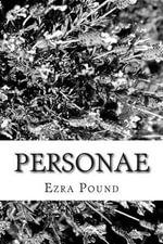Personae - Ezra Pound
