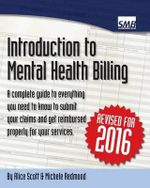 Introduction to Mental Health Billing : Summative Assessment Papers, Marking Scheme and Tu... - Alice Scott