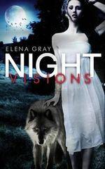 Night Visions - Elena Gray