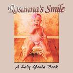 Rosanna's Smile -  Lady Youla