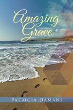 Amazing Grace - Patricia Damans