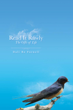 Read It Rawly : The Gifts of Life - Dali Bo Furnell