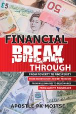 Financial Breakthrough - Apostle PK Moitse