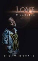 Love Myelitis - Elorm Beenie