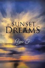 Sunset Dreams - Yvie F