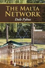 The Malta Network - Dale Pybus