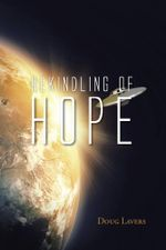 Rekindling of Hope - Doug Lavers