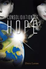 Consolidation of Hope - Doug Lavers