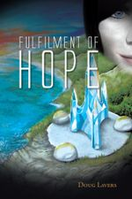 Fulfilment of Hope - Doug Lavers