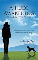 A Rude Awakening for a Boy with Autism - Amelia Chin
