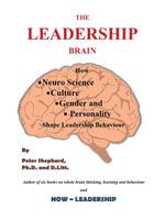 The Leadership Brain - Peter Shephard