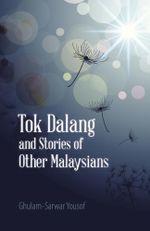 Tok Dalang and Stories of Other Malaysians - Ghulam-Sarwar Yousof