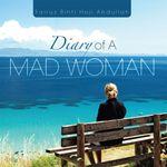 Diary of A MAD WOMAN - Fairuz Binti Haji Abdullah