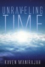 Unraveling Time - Kaven Manirajah