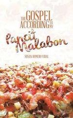 The Gospel According to My Pancit Malabon - Susan Romero Vidal