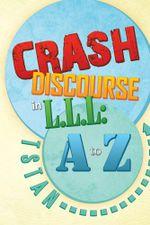 Crash Discourse in L.L.L : A to Z -  TSTAN